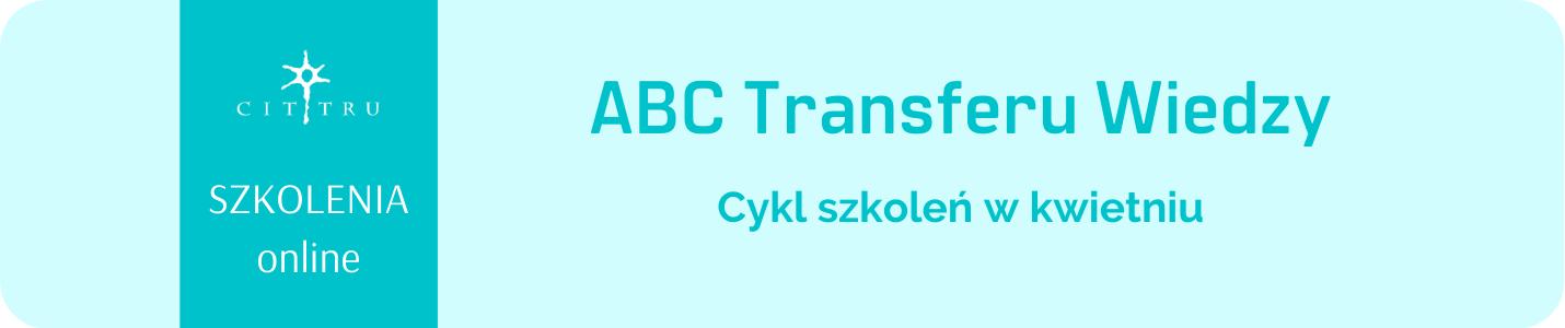 Baner ABC Transferu Wiedzy - szkolenia online CITTRU