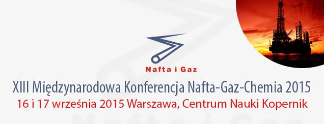 Baner trzynastej międzynarodowej Konferencji Nafta Gaz Chemia 2015